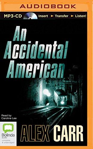 An Accidental American: Alex Carr