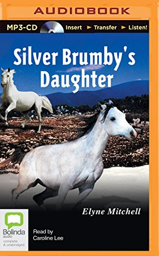 9781489085610: Silver Brumby's Daughter