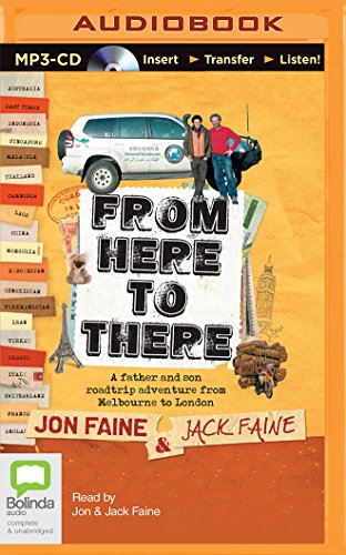 9781489086020: From Here to There: A Father and Son Roadtrip Adventure from Melbourne to London