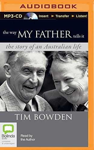 9781489086433: The Way My Father Tells It: The story of an Australian Life