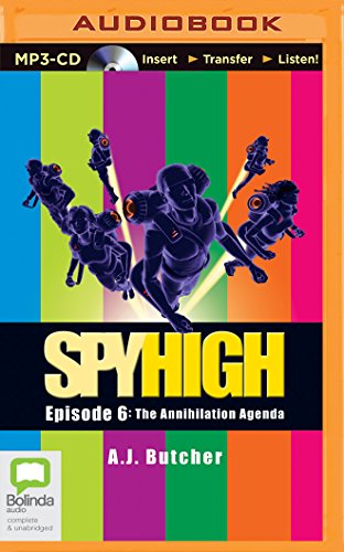 9781489088314: The Annihilation Agenda (Spy High)