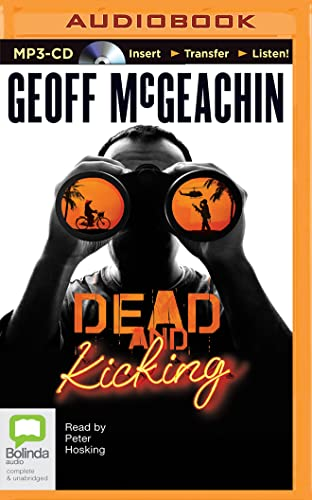 Dead and Kicking (Alby Murdoch Series): Geoff McGeachin
