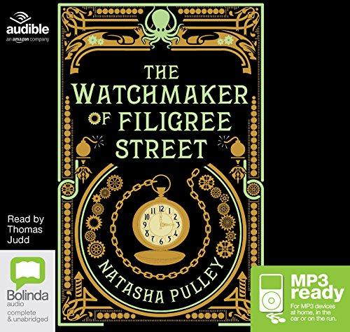 The Watchmaker Of Filigree Street: Natasha Pulley
