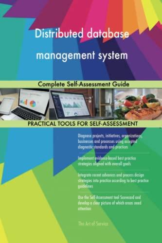 Distributed database management system Complete Self-Assessment Guide: Gerardus Blokdyk