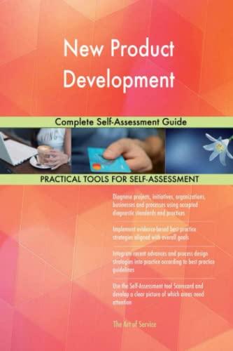 New Product Development Complete Self-Assessment Guide: Gerardus Blokdyk