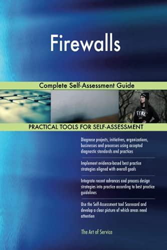 Firewalls Complete Self-Assessment Guide: Gerardus Blokdyk
