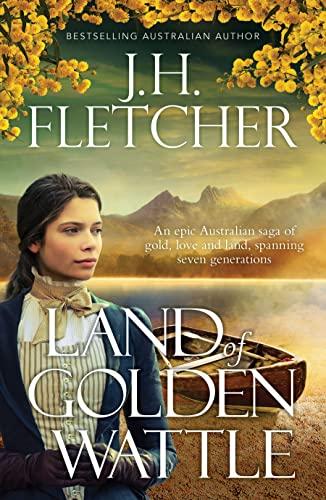 LAND OF GOLDEN WATTLE (Paperback): J.H. Fletcher