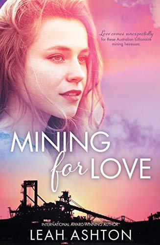 MINING FOR LOVE/IVY/MILA/APRIL (Paperback): Leah Ashton