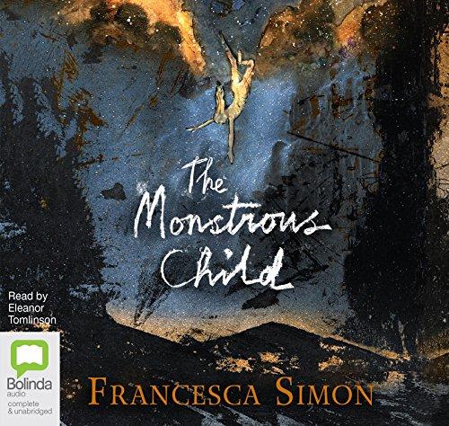 The Monstrous Child (Compact Disc): Francesca Simon