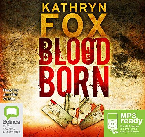 Blood Born: Kathryn Fox