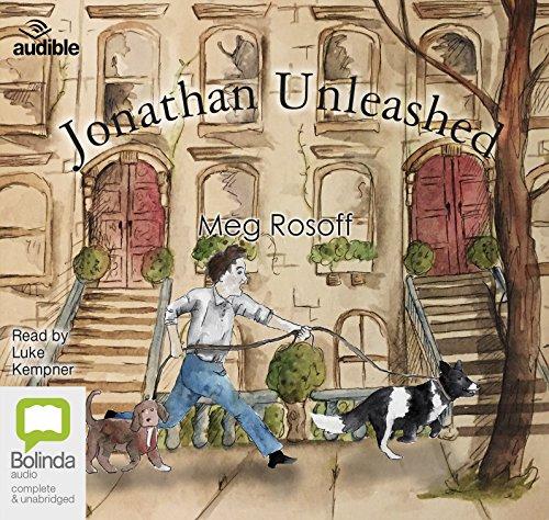 Jonathan Unleashed (Compact Disc): Meg Rosoff
