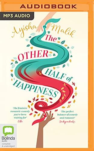 The Other Half of Happiness: Ayisha Malik