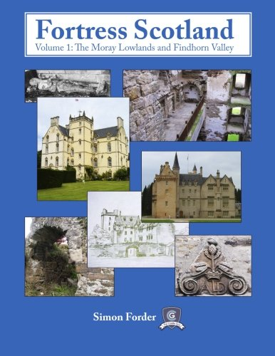9781489500649: Fortress Scotland: The Moray Lowlands and Findhorn Valley