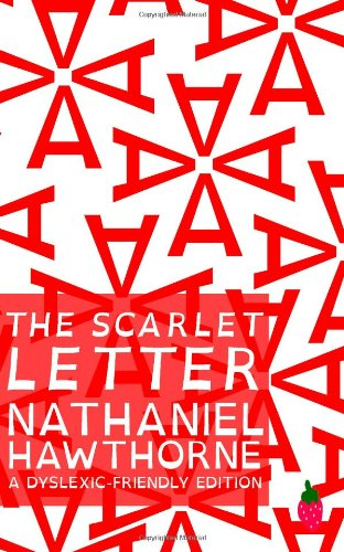 9781489504364: The Scarlet Letter (Dyslexic-Friendly Edition)