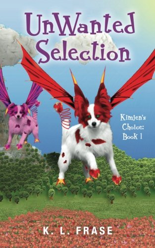 9781489505897: UnWanted Selection: Kimjen's Choice: Book 1 (Volume 1)