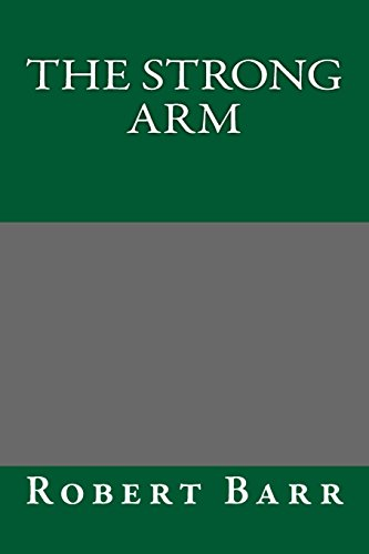 9781489505910: The Strong Arm