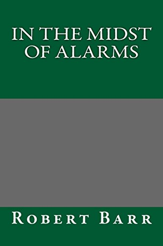9781489506085: In the Midst of Alarms