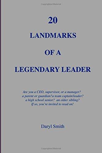 20 Landmarks of a Legendary Leader: Daryl Smith
