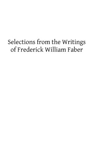 9781489507884: Selections from the Writings of Frederick William Faber