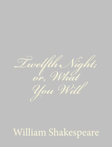 9781489511867: Twelfth Night; or, What You Will