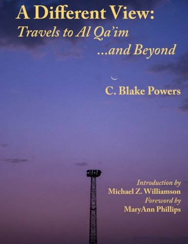 9781489513373: A Different View: Travels to Al Qa'im and Beyond: Volume 2 of A Different View