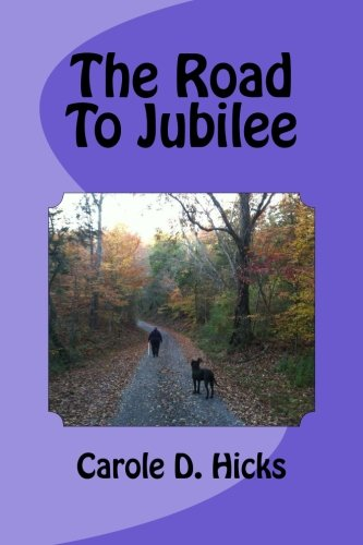 9781489513472: The Road To Jubilee: Filling the potholes of unforgiveness for a smoother ride