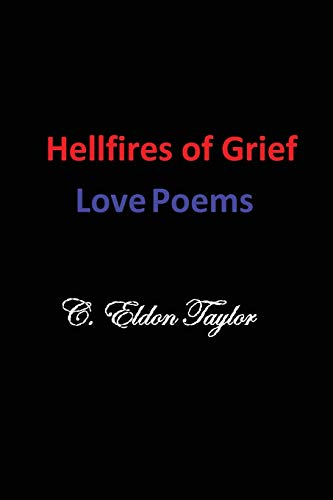 9781489514592: Hellfires of Grief: Love Poems