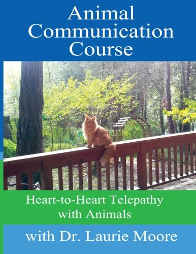 9781489515193: Animal Communication Course: Heart-to-Heart Telepathy with Animals