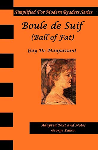 Boule De Suif: Simplified for Modern Readers: Guy De Maupassant