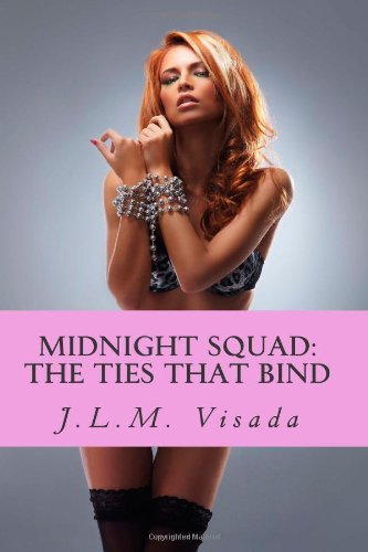 9781489517609: Midnight Squad: The Ties That Bind