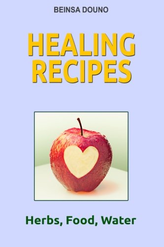 9781489518613: Healing Recipes