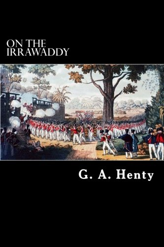 9781489519078: On The Irrawaddy: A Story of the First Burmese War