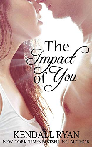 9781489519108: The Impact of You