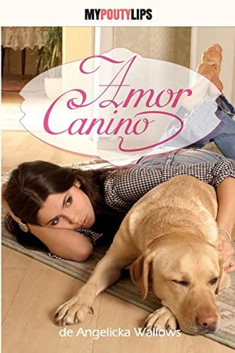 9781489519214: Amor Canino (Spanish Edition)