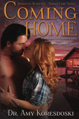 9781489519726: Coming Home: A Norris Lake Novel