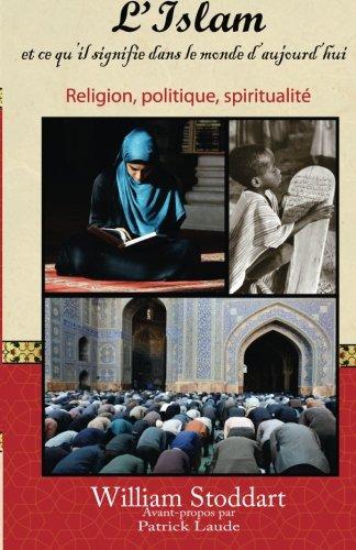 9781489519887: L'Islam: et ce qu'il signifie dans le monde d'aujourd'hui (French Edition)