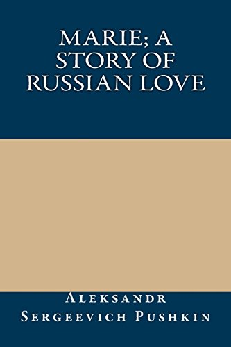 9781489521460: Marie; a story of Russian love