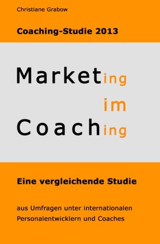 9781489523051: Marketing im Coaching - Coaching-Studie 2013 (German Edition)