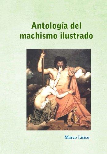 9781489524744: Antología del machismo ilustrado (Spanish Edition)