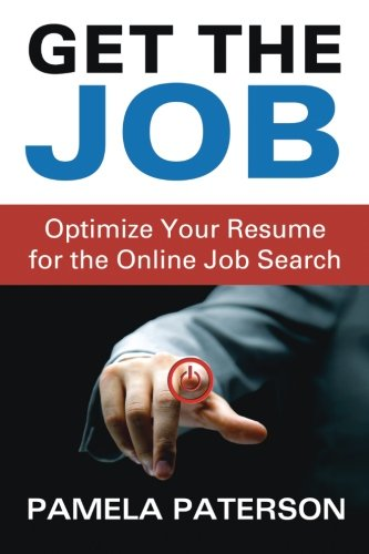 9781489524980: Get the Job: Optimize Your Resume for the Online Job Search