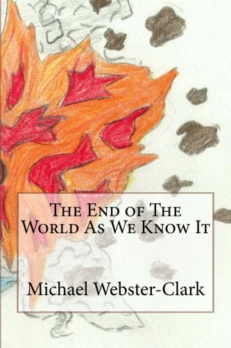 9781489525956: The End of The World As We Know It