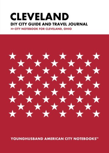 9781489527066: Cleveland DIY City Guide and Travel Journal: City Notebook for Cleveland, Ohio