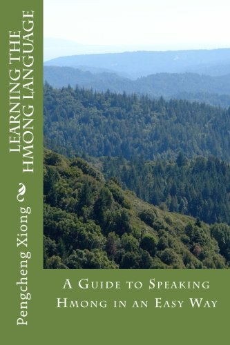 Learning the Hmong Language: Pengcheng Xiong