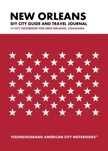 9781489527394: New Orleans DIY City Guide and Travel Journal: City Notebook for New Orleans, Louisiana