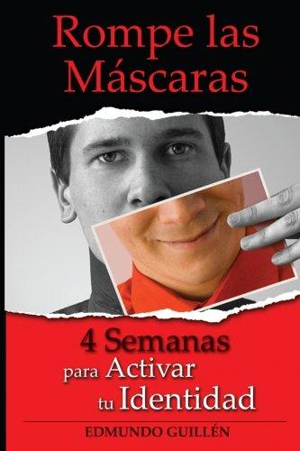 9781489529428: Rompe Las Mascaras: 4 Semanas para Activar tu Identidad