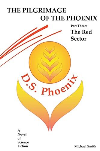 9781489530097: The Pilgrimage of the Phoenix (Volume 3)