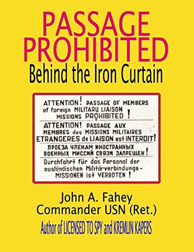 9781489530493: Passage Prohibited: behind the Iron Curtain