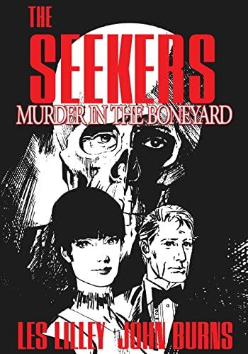 9781489530929: The Seekers: Murder In The Boneyard: The Seekers: Murder In The Boneyard: Volume 1