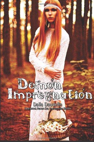 9781489535412: Demon Impregnation (Paranormal, Demon Sex, Impregnation Erotica)
