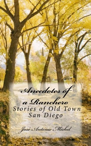 9781489536204: Anecdotes of a Ranchero: Stories of Old Town San Diego